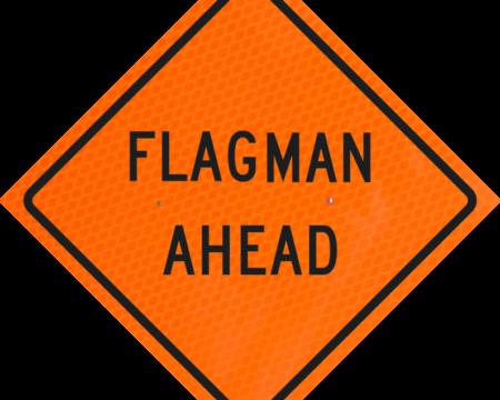 flagman ahead words orange diamond grade roll up
