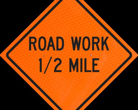road work mile ahead orange diamond grade roll up