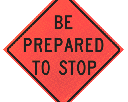 be prepared to stop words sign deep orange diamond roll up