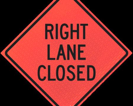 right lane closed deep orange diamond roll up