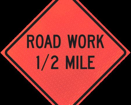road work half mile deep orange diamond roll up