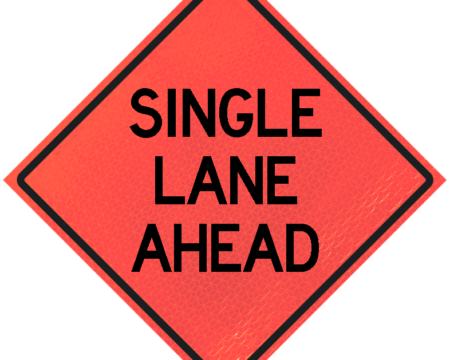 single lane roll up orange sign