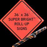 36×36 Super Bright Roll-Up