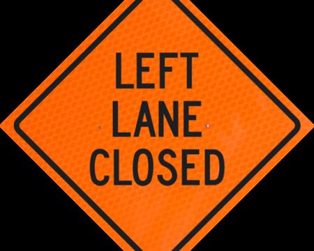 left lane closed orange diamond grade roll up