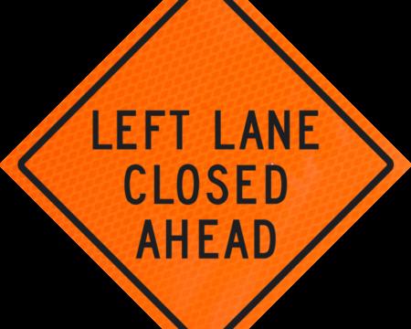 left lane closed ahead vinyl sign