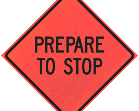prepare to stop sign deep orange diamond roll up