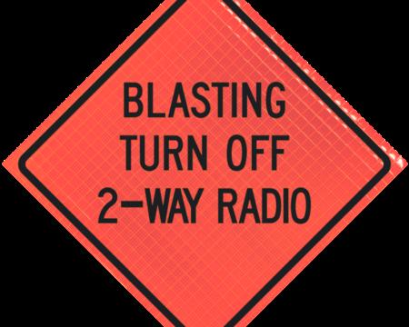 blasting turn off 2 way radio orange diamond roll up