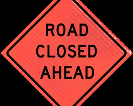 road closed ahead vinyl orange sign