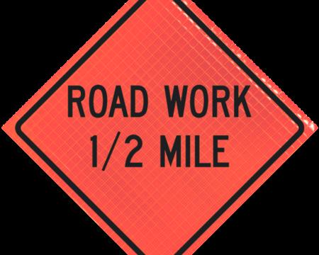 road work half mile orange diamond roll up