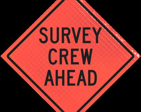 survey crew ahead orange diamond roll up