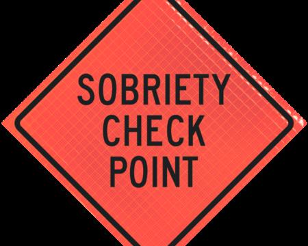 sobriety check point orange diamond roll up