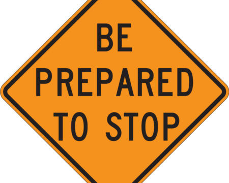 be prepared to stop diamond yellow and black sign