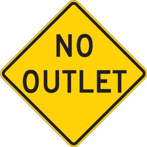 yellow no outlet diamond sign