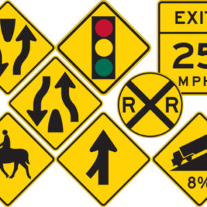 TURN (W1-1) ,CURVE (W1-2) ,REVERSE CURVE (W1-4) ,WINDING ROAD (W1-5) ,CHEVRON ALIGNMENT (W1-8) ,COMBINATION HORIZONTAL ALIGNMENT/INTERSECTION (W1-10) ,TRUCK ROLLOVER (W1-13) ,CROSS ROAD (W2-1) ,T SYMBOL (W2-4) ,Y SYMBOL (W2-5) ,STOP AHEAD (SYMBOL) (W3-1) ,STOP AHEAD (W3-1A) ,YIELD AHEAD (SYMBOL) (W3-2) ,YIELD AHEAD (W3-2A) ,SIGNAL AHEAD (SYMBOL) (W3-3) ,BE PREPARED TO STOP (W3-4) ,SPEED REDUCTION (SYMBOL) (W3-5) ,MERGE (W4-1) ,LANE ENDS (W4-2) ,DIVIDED HIGHWAY (ROAD) (SYMBOL) (W6-1) ,DIVIDED HIGHWAY (ROAD) ENDS (SYMBOL) (W6-2) ,TWO WAY TRAFFIC (SYMBOL) (W6-3) ,HILL (SYMBOL) (W7-1) ,HILL (W7-1A) ,HILL (PERCENT GRADE) (W7-1B) ,USE LOW GEAR (W7-2) ,HILL BLOCKS VIEW (W7-6) ,BUMP (W8-1) ,DIP (W8-2) ,PAVEMENT ENDS (W8-3) ,SOFT SHOULDER (W8-4) ,SLIPPERY WHEN WET (SYMBOL) (W8-5) ,TRUCK CROSSING (W8-6) ,LOOSE GRAVEL (W8-7) ,ROUGH ROAD (W8-8) ,LOW SHOULDER (W8-9) ,UNEVEN LANES (W8-11) ,BRIDGE ICES BEFORE ROAD (W8-13) ,RIGHT (LEFT) LANE ENDS (W9-1) ,LANE ENDS MERGE LEFT (RIGHT) (W9-2) ,HIGHWAY-RAIL GRADE CROSSING (ADVANCE WARNING) (W10-1) ,BICYCLE (SYMBOL) (W11-1) ,PEDESTRIAN (SYMBOL) (W11-2) ,DEER (SYMBOL) (W11-3) ,EQUESTRIAN (SYMBOL) (W11-7) ,EMERGENCY VEHICLE (SYMBOL) (W11-8) ,HANDICAPPED (SYMBOL) (W11-9) ,TRUCK (SYMBOL) (W11-10) ,DOUBLE ARROW (W12-1) ,LOW CLEARANCE (W12-2) ,ADVISORY SPEED (W13-1) ,ADVISORY EXIT SPEED (W13-2) ,DEAD END (W14-1) ,NO OUTLET (W14-2) ,NO PASSING ZONE SIGN (W14-3) ,RIGHT ,LEFT ARROW (W16-5P) ,RIGHT TURN ,LEFT TURN ARROW (W16-6P) ,TRAFFIC CIRCLE (PLAQUE) (W16-12P) ,WHEN FLASHING (W16-13) ,SPEED HUMP (W17-1) ,NO TRAFFIC SIGNS (W18-1)