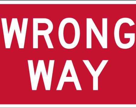 wrong way red sign