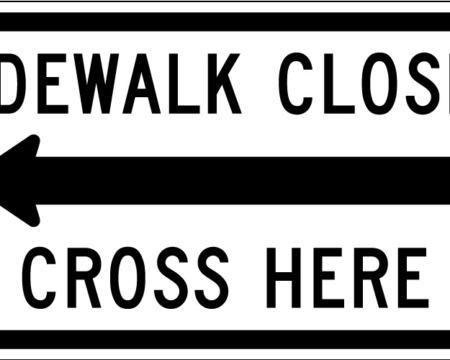 sidewalk closed cross here left arrow white