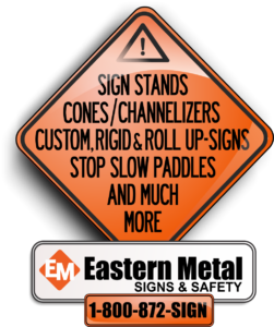 sign stands, easternmetal, signs and safety, traffic signs