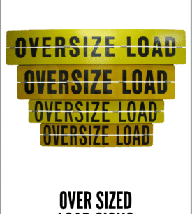 Oversize Load Signs
