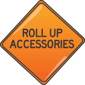 roll up signs, rollup signs, roll-up signs, construction signs, traffic roll ups,