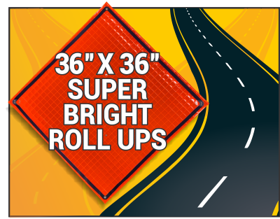 "36"" super bright roll up, construction roll up, traffic roll up, reflective warning sign, work zone sign"